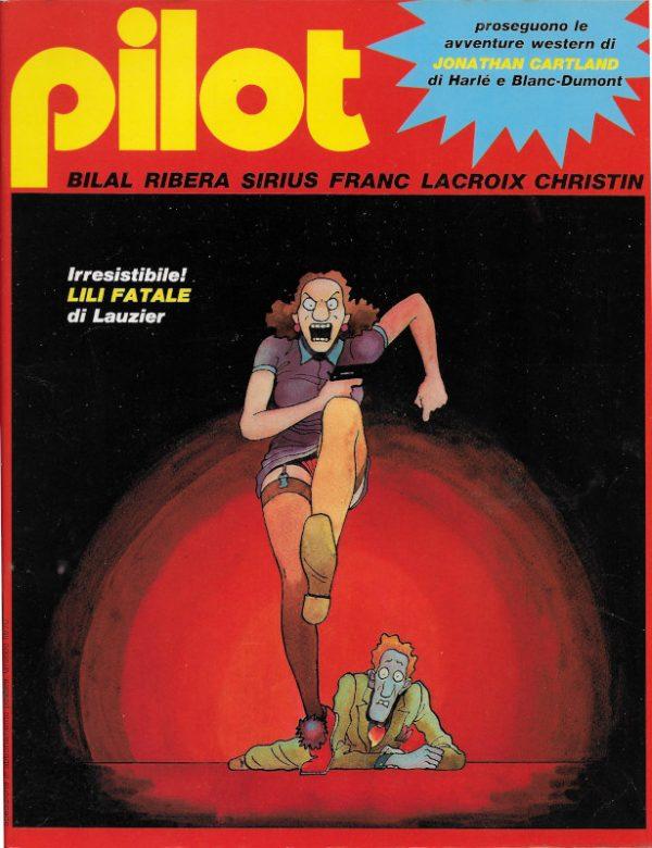 La bella copertina del n. 10 della rivista PILOT (EDIZIONE ITALIANA), dicembre 1982, a cura di Lauzier