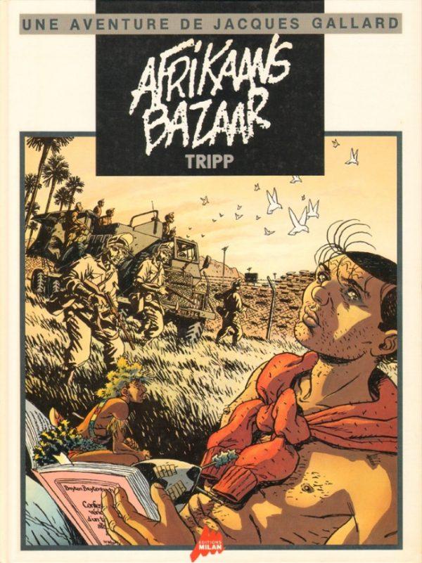 Jacques Gallarci di Tripp,tome: Afraikaans Bazaar (1989)