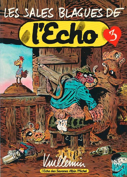 Les sales Blagues de l'echo di Albin Michel.  (1989)