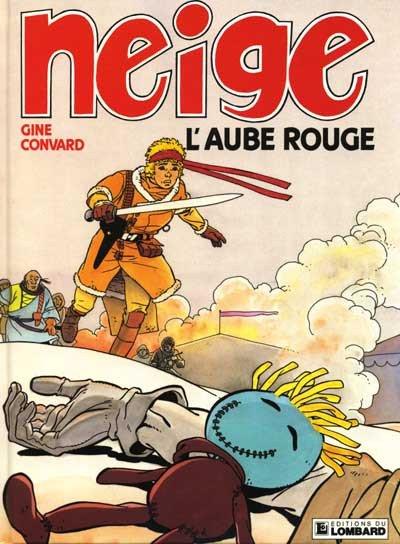 """Terzo volume di Neige, intitolato """"L'alba rossa"""", edition du Lombard (1989)"""
