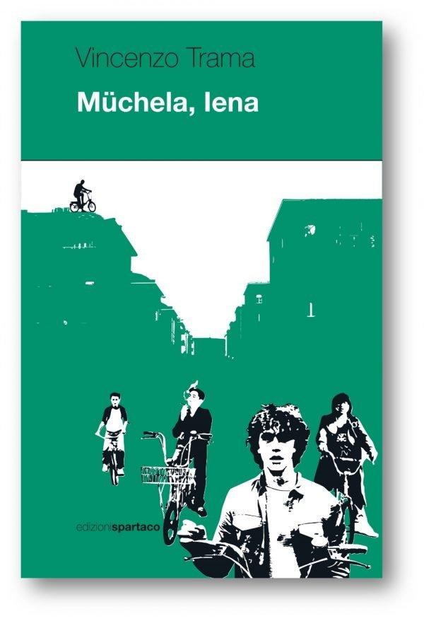 Copertina del libro Müchela, Iena di Vincenzo Trama