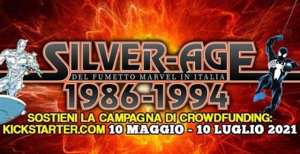 """banner di sostegno alla campagna di Crowdfunding per il libro """"1986-1994: La Silver Age del fumetto Marvel in Italia"""""""
