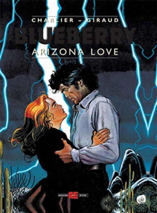 """Copertina del volmne Blueberry :""""Arizona Love"""", nell'edizione italiana di Alessandro Editore."""
