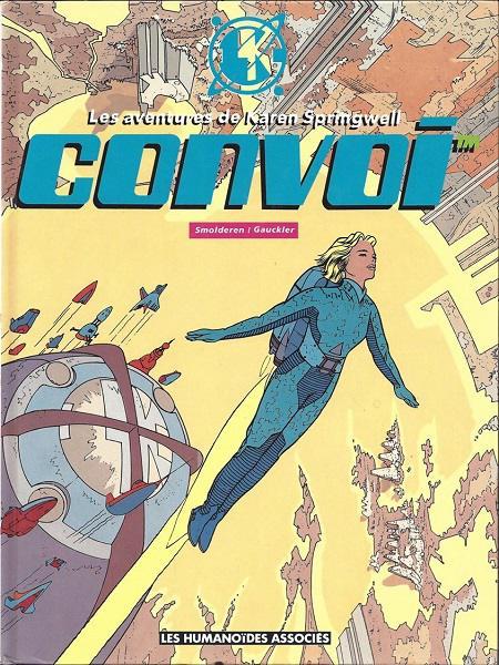 Convoi 1 (LES HUMANOIDES ASSOCIES) copertina (anno 1990)