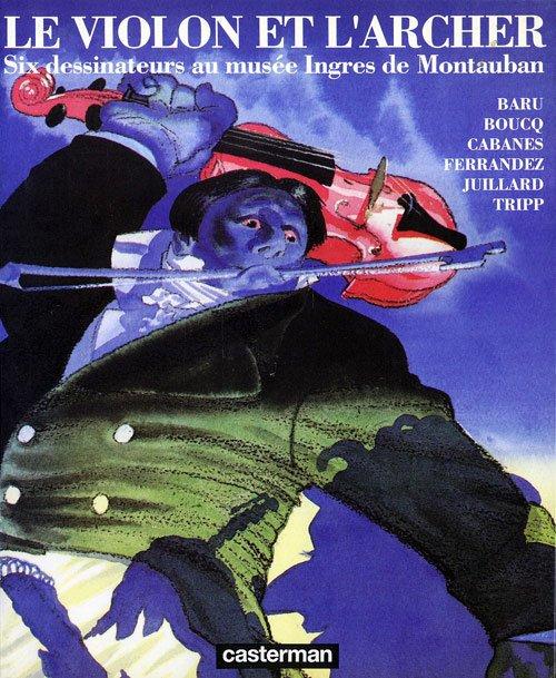 """Copertina del volume """"Il Violino e l'Arciere (ed. CASTERMANN)"""""""