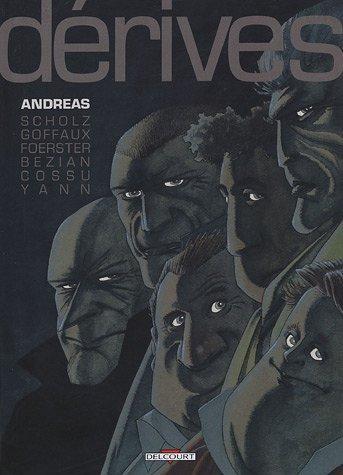 Copertine del volume DERIVEE di Andreas. (DELCOURT), Bezian, Cossu e Yann