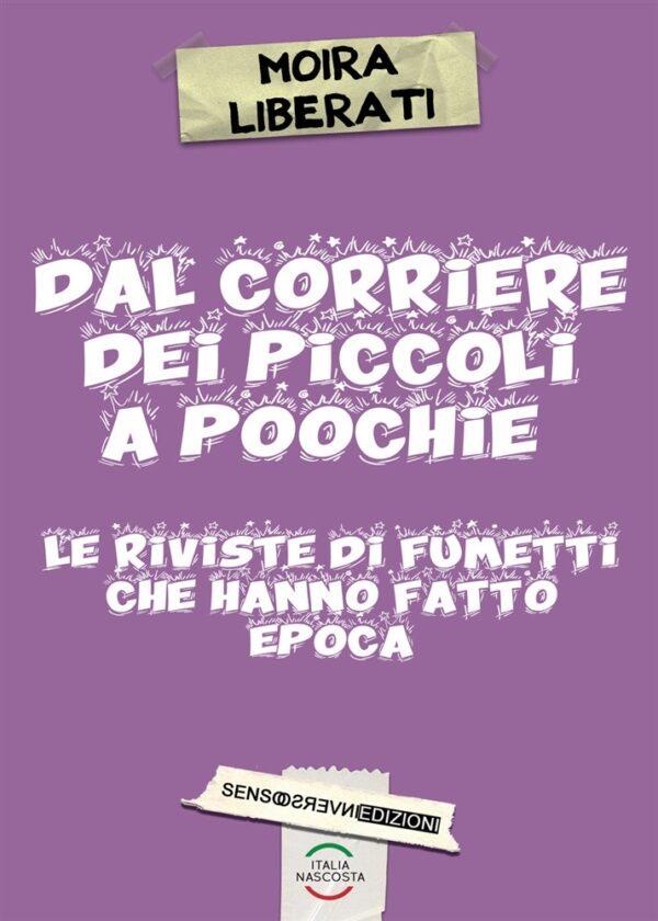 Dal Corriere dei Piccoli ai Poochie - Le riviste di fumetti che hanno fatto epoca_copertina